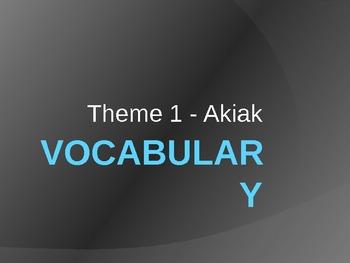 Akiak Vocabulary PowerPoint (4th Grade-Houghton Mifflin-Theme 1)