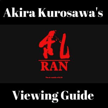 Akira Kurosawa's Ran, A Viewing Guide