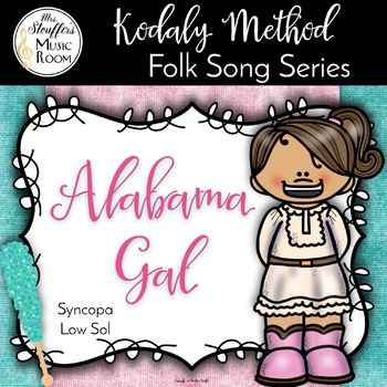 Alabama Gal {Syncopa} {Low Sol}