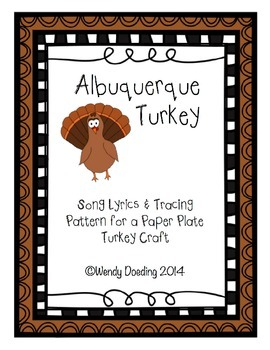 Albuquerque Turkey Song and Craft
