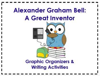 Alexander Graham Bell Organizers & Writing Activities (Rea