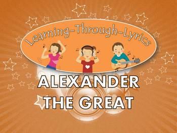 "Alexander The Great ""Learning Through Lyrics"" Lesson"