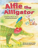 CCSS.NBT: Alfie the Alligator:  A Teaching Rhyme About Com