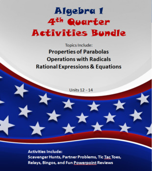 Alg 1  4th Quarter Fun Reviews & Activities Bundle