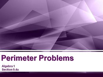 Alg 1 -- Perimeter Problems (Polynomial Word Problems)