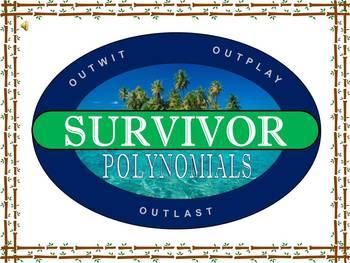 Alg 1 -- Polynomials Review (Survivor)