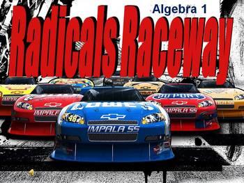 Alg 1 -- Radicals Review  (Radicals Raceway)