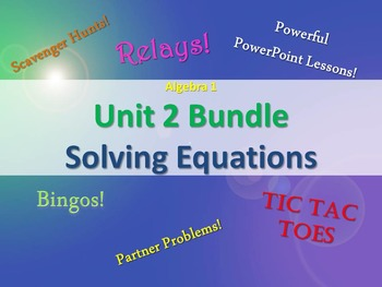 Alg 1 -- Unit 2: Solving Equations Bundle -- Lessons & Fun