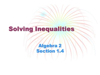 Alg 2 -- Solving Inequalities