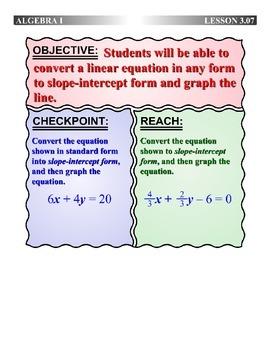 Algebra 1 (3.07) DRAFT: Converting Linear Equations to Slo