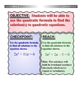 Algebra 1 (8.07) DRAFT: Solving Equations using the Quadra