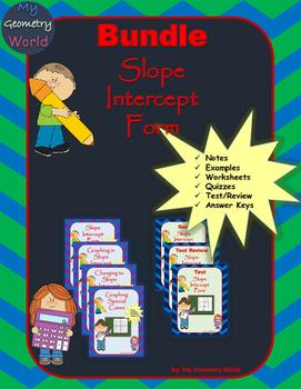 Algebra 1 Bundle: Slope Intercept Form