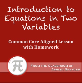 Introduction to Equations in Two Variables (Lesson Plan wi