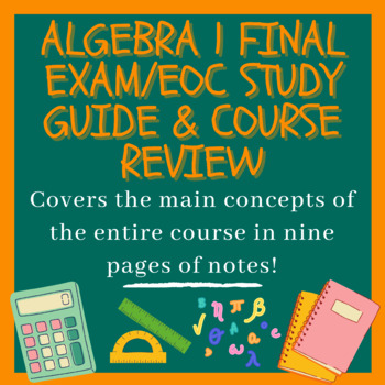 Algebra 1 Final Exam/EOC Study Guide