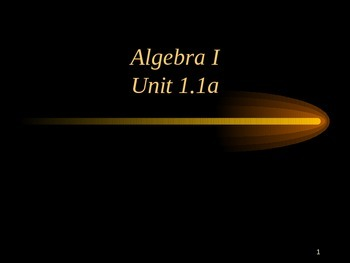 Algebra 1 Intro to the number system