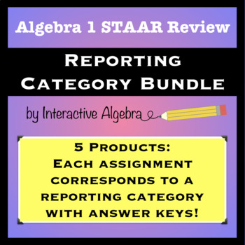 Algebra 1 STAAR Review Bundle- One Assignment for each Rep