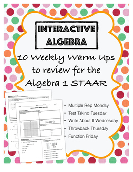 Algebra 1 STAAR Review Warm Ups - Daily for 10 weeks!
