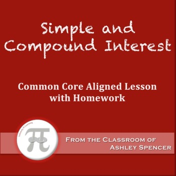 Simple and Compound Interest (Lesson Plan with Homework)