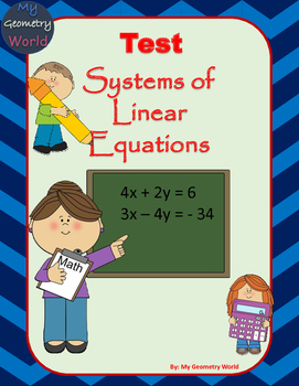 Algebra 1 Test: Systems of Linear Equations
