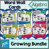 Algebra Vocabulary Word Wall Cards Growing Bundle