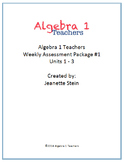 Algebra 1 Weekly Assessments for Units 1-3