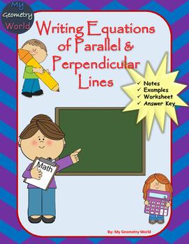 Algebra 1 Worksheet: Writing Equations of Parallel & Perpe