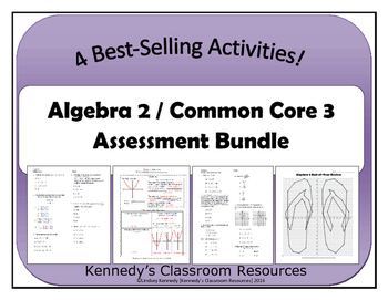 Algebra 2/Common Core 3 Assessment Bundle (Final Exam and Review)