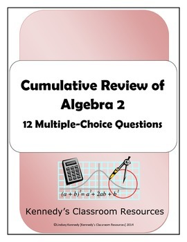 Algebra 2 / Common Core 3 Multiple-Choice Final Exam Revie