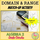 PreCalculus-Algebra 2: Domain and Range Match-Up Activity
