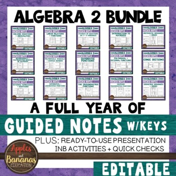 Algebra 2  Interactive Notebook Activities and Scaffolded Notes