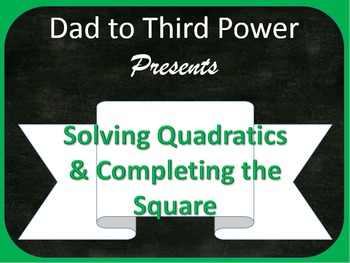 Algebra 2 Lesson on Completing the square and solving quad