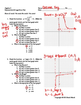 Algebra 2: Logarithm and Exponential Functions Test ANSWER KEY