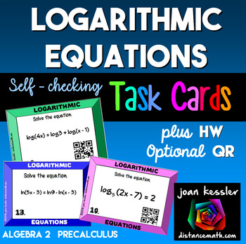 Logarithmic Equations Task Cards plus HW