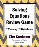 """Solving Equations Review Game - """"Whammy!""""-style Game for A"""