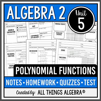 Polynomial Functions (Algebra 2 - Unit 5)