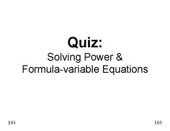 Algebra 25: Quiz  Solving Power and Formula-Variable Equations