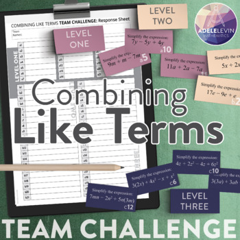 Combining Like Terms (Algebra: TEAM CHALLENGE task cards)