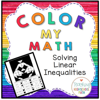 Algebra Color My Math Solving Linear Inequalities