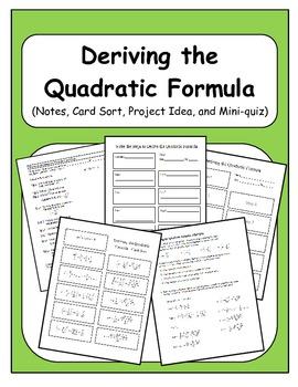 Algebra: Deriving the Quadratic Formula - Notes, Activity,