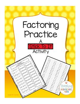 Algebra Factoring - A Stick To It Activity