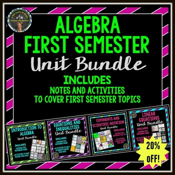 Algebra First Semester Bundle {Notes and Activities}