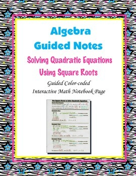 Algebra Guided Interactive Math Notebook Page: Quadratics,