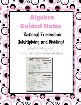 Algebra Guided Interactive Math Notebook Page: Rational Ex