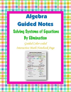 Algebra Guided Interactive Math Notebook Page: Systems by