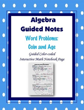 Algebra Guided Interactive Math Notebook Page: Word Problems (3)