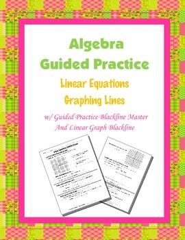 Algebra Guided Practice: Graphing Lines Color-coded Guided