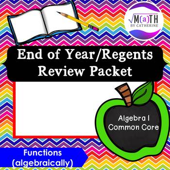 Algebra I Common Core Regents Review Topic #10- Functions