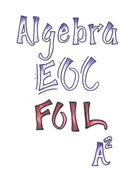 Algebra 1 EOC Test Prep and Review FOIL