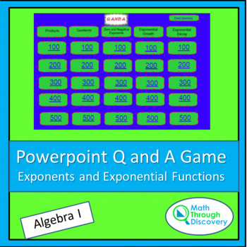 Algebra I Powerpoint Q and A Game - Exponents and Exponent