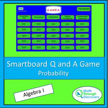 Algebra I: Smartboard Q and A Game - Probability
